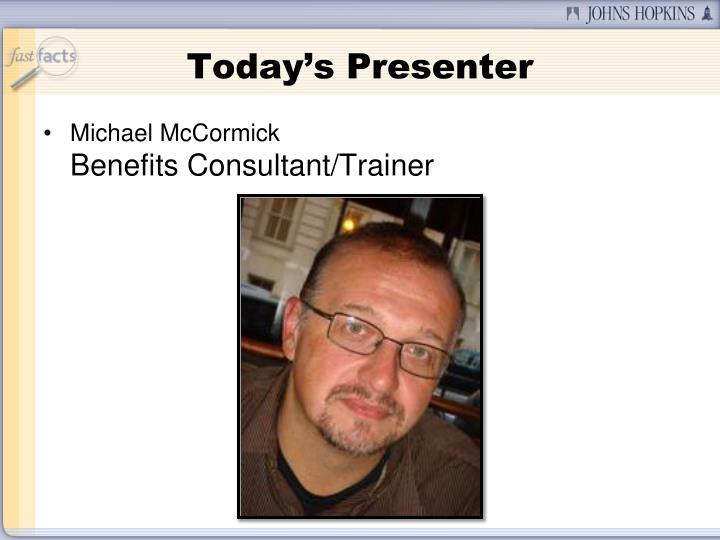 Today's Presenter