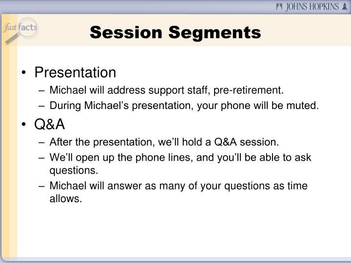 Session Segments