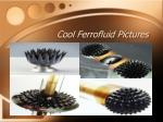 cool ferrofluid pictures