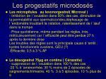 les progestatifs microdos s