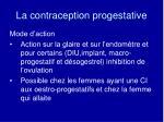 la contraception progestative