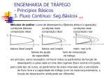 engenharia de tr fego princ pios b sicos 3 fluxo cont nuo seg b sicos1