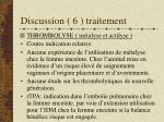 discussion 6 traitement