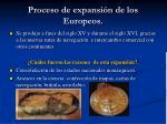 proceso de expansi n de los europeos