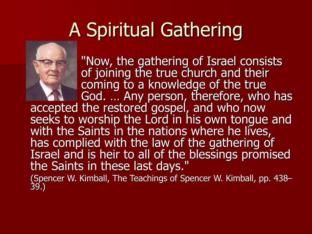 A Spiritual Gathering