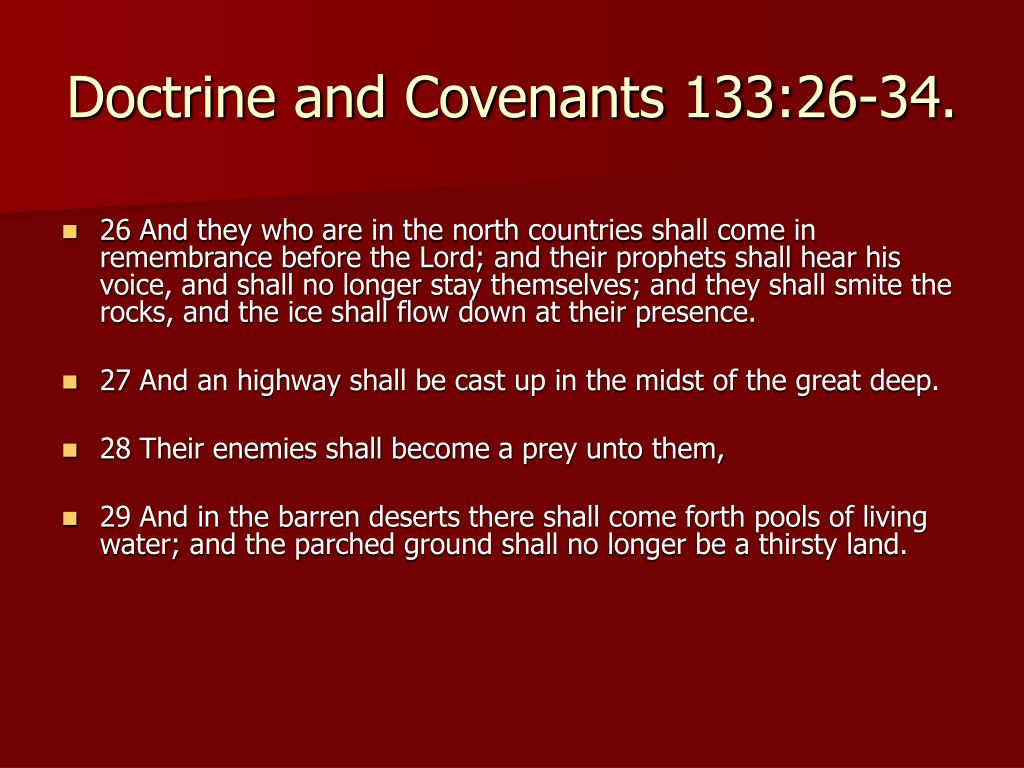 Doctrine and Covenants 133:26-34.