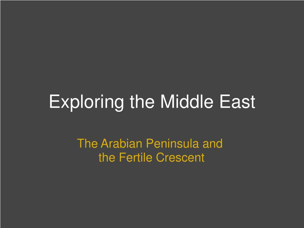 exploring the middle east l.