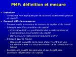 pmf d finition et mesure