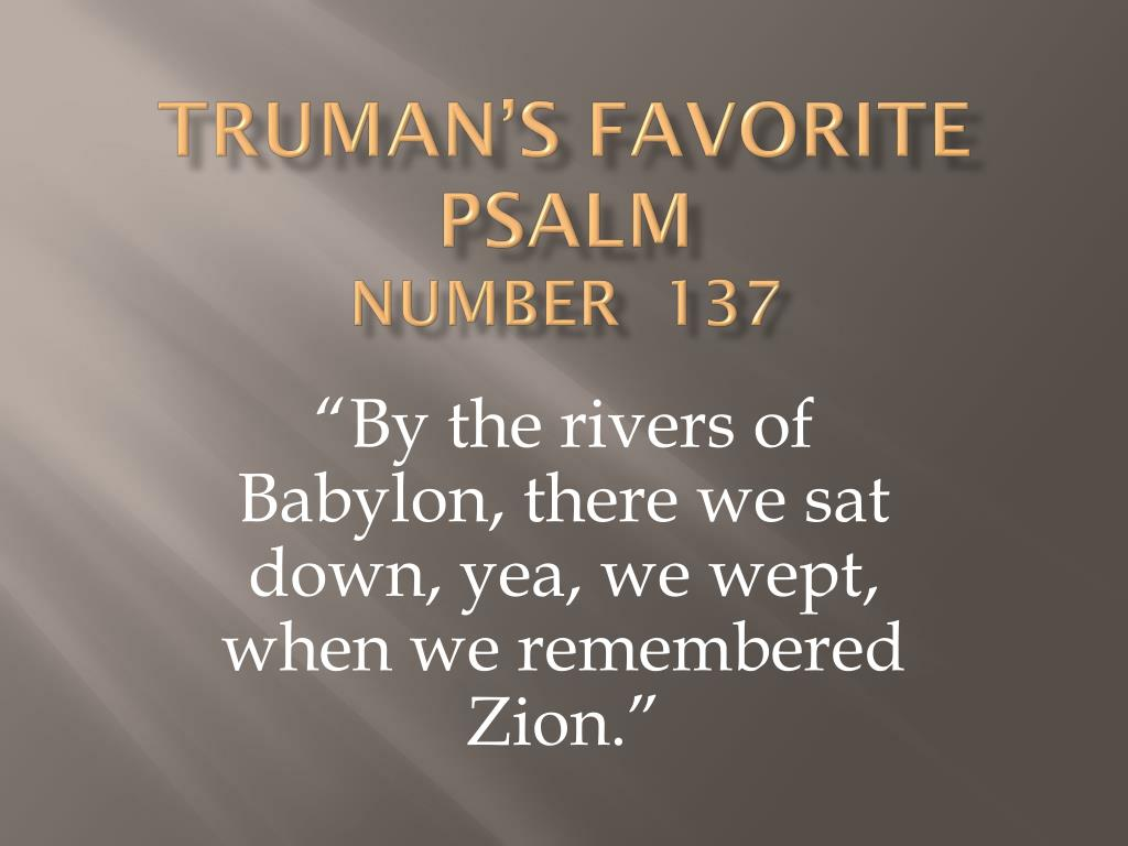 Truman's Favorite Psalm