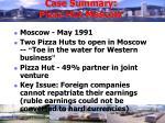 case summary pizza hut moscow