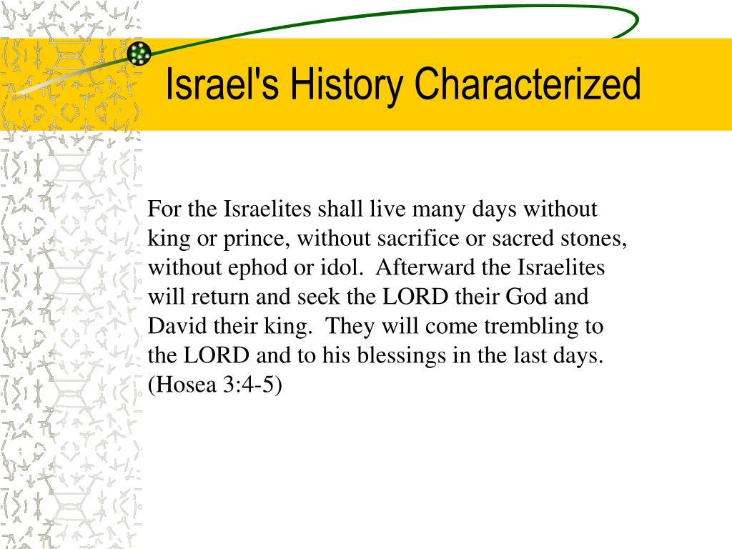 Israel's History Characterized
