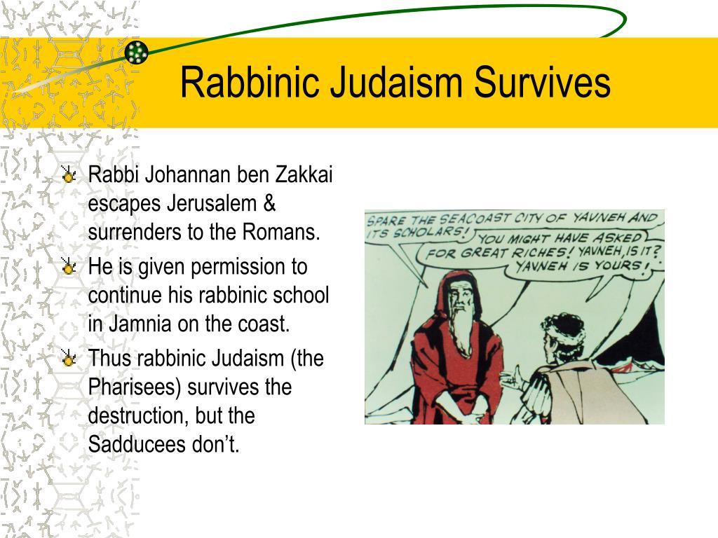 Rabbinic Judaism Survives