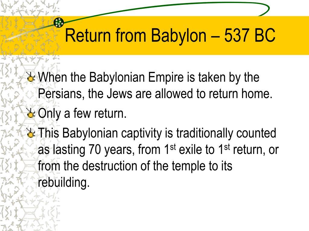 Return from Babylon – 537 BC