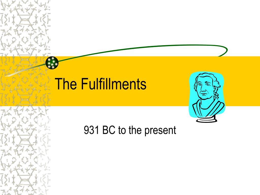 The Fulfillments