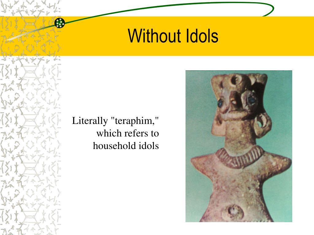 Without Idols