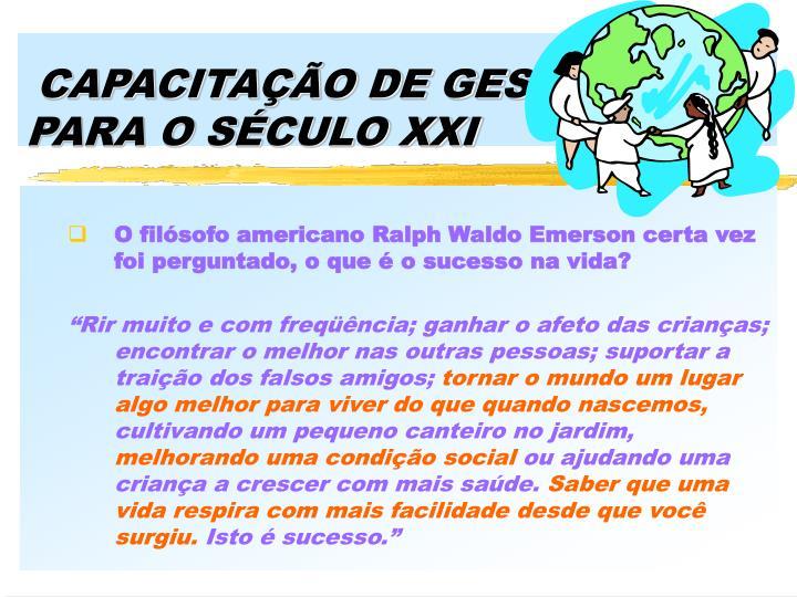 CAPACITAÇÃO DE GESTORES PARA O SÉCULO XXI