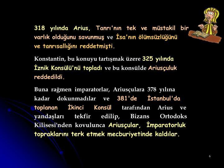 318  yılında  Arius,