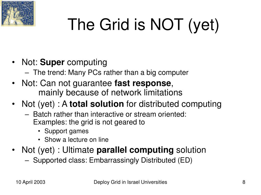 The Grid is NOT (yet)