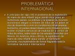 problem tica internacional