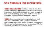 crisi finanziarie inizi anni novanta