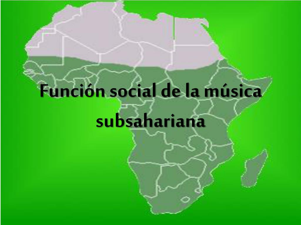 funci n social de la m sica subsahariana l.