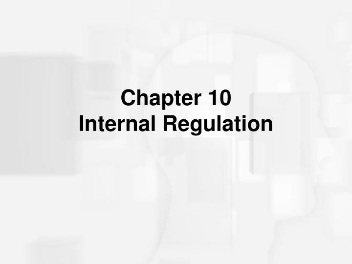chapter 10 internal regulation n.