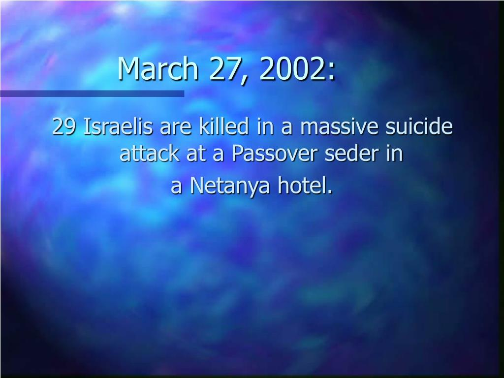 March 27, 2002: