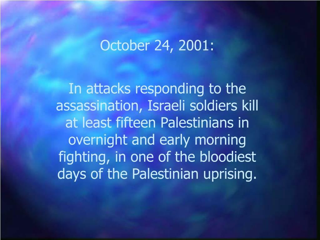 October 24, 2001: