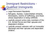 immigrant restrictions qualified immigrants