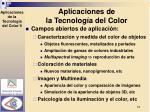 aplicaciones de la tecnolog a del color1