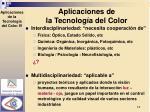 aplicaciones de la tecnolog a del color3