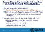 survey of the quality of antiretroviral medicines circulating in selected african countries 1