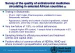 survey of the quality of antiretroviral medicines circulating in selected african countries 2