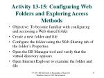 activity 13 15 configuring web folders and exploring access methods
