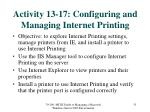 activity 13 17 configuring and managing internet printing