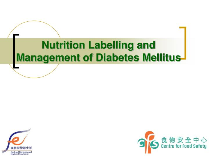 nutrition labelling and management of diabetes mellitus n.