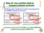 step 2a use nutrition label to compare between products