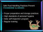 safe food handling practices prevent foodborne illnesses