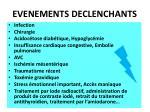 evenements declenchants