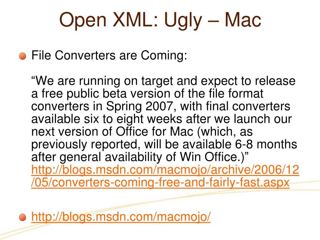 Open XML: Ugly – Mac