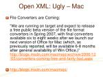open xml ugly mac