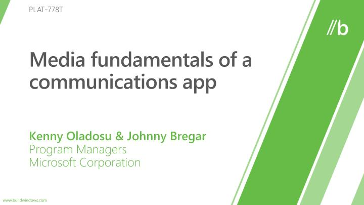 media fundamentals of a communications app n.