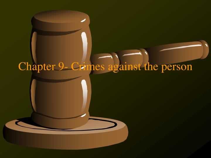 chapter 9 crimes against the person n.