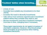 trustees duties when investing