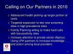 calling on our partners in 2010