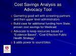 cost savings analysis as advocacy tool