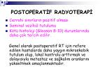 postoperat f radyoterap