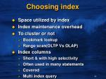 choosing index