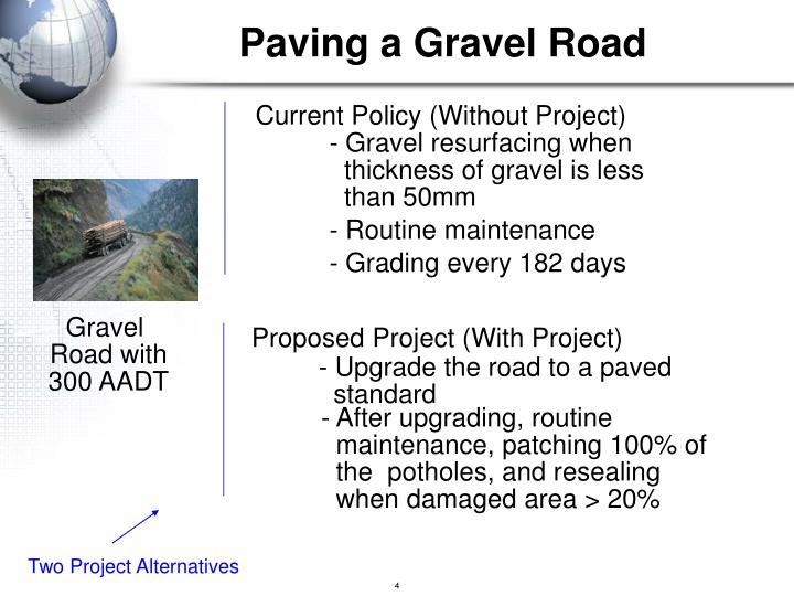 Paving a Gravel Road
