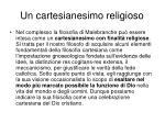 un cartesianesimo religioso